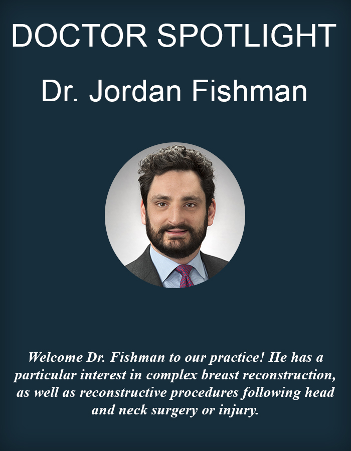 Dr. Jordan Fishman July Spotlight